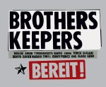 """2001: """"Bereit"""" (Brothers Keepers """"Am I My Brother´s Keeper?"""")"""